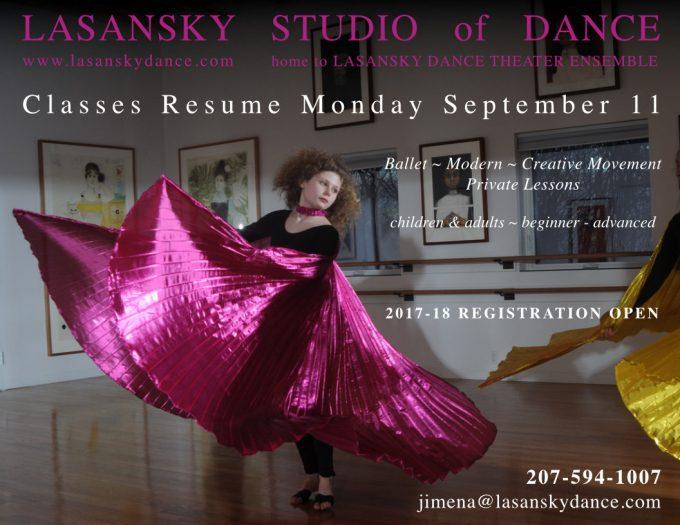 Classes resume Monday September 11. 2017-18 Registration open. 207-594-1007 jimena@lasanskydance.com